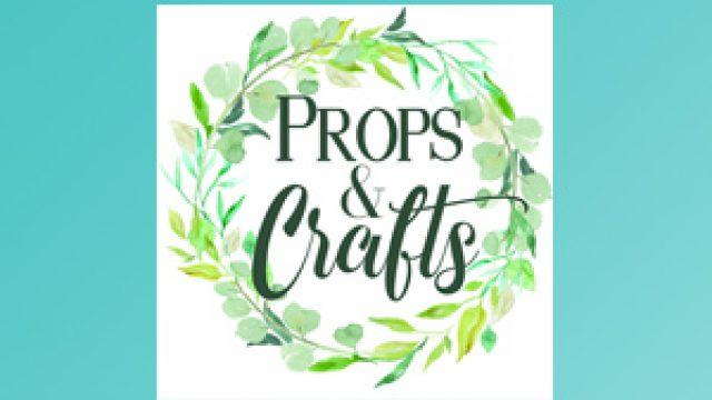 Props & Crafts