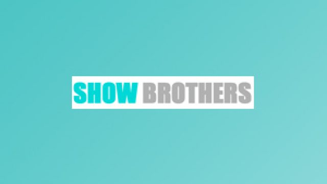 Show Brothers